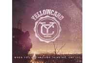 Yellowcard - When You're Through Thinking, Say Yes [CD]