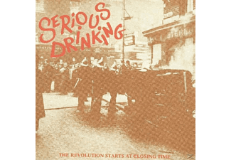 Serious Drinking - The Revolution Starts At Closing Time [Doppel-cd] - (CD)