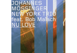 Johannes New York Trio Feat.Bob Malac Moessinger - Nu Love - (CD)