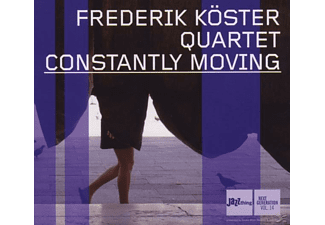 Frederik Quartet Köster - Constantly Moving - (CD)