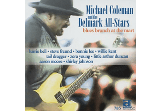Michael Coleman - Blues Brunch At The Mart - (CD)