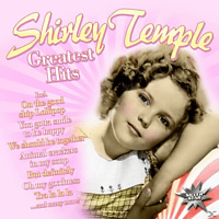 Shirley Temple - Greatest Hits [CD]