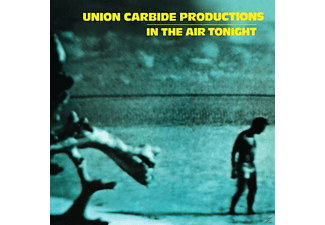 Union Carbide Productions - In The Air Tonight - (Vinyl)