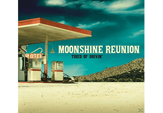 Moonshine Reunion - Tired Of Drivin' - (CD)