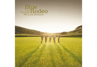 Blue Rodeo - The Things We Left Behind - (CD)