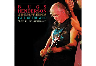 Bugs & The Shuffle Kings Henderson - Call Of The Wild-Live At Meisenfrei - (CD)