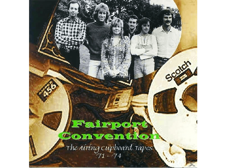 Fairport Convention - The Airing Cupboard Tapes '71-'74 [CD]