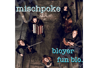 Mischpoke - Bloyer Fun Blo - (CD)