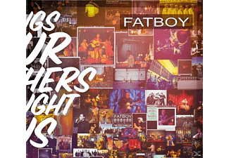 Fatboy - Songs Our Mothers Taught Us (CD) - (CD)