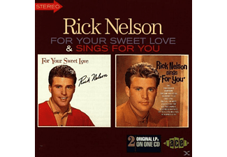 Rick Nelson - For Your Sweet Love /& Sings For You - (CD)