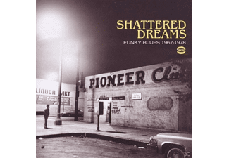 VARIOUS - Shattered Dreams-Funky Blues 1967-78 [CD]