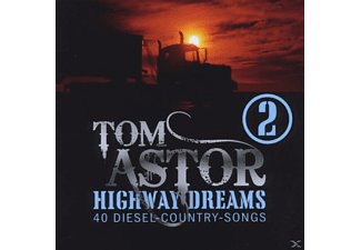 Tom Astor - HIGHWAY DREAMS 2 - (CD)