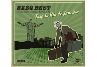 Bebo Best & The Super Lounge Orchestra - Trip To Rio De Janeiro - (CD)