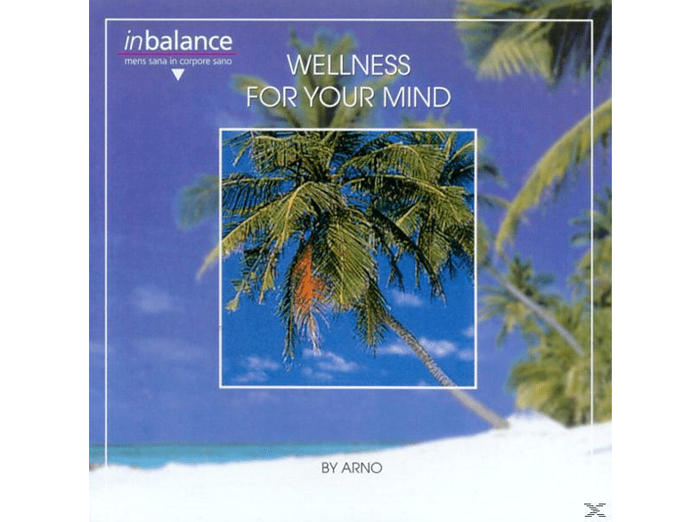 Arno - Wellness For Your Mind [CD]