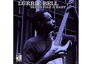 Lurrie Bell - Blues Had A Baby - (CD)