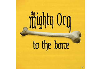 The Mighty Orq - To The Bone - (CD)