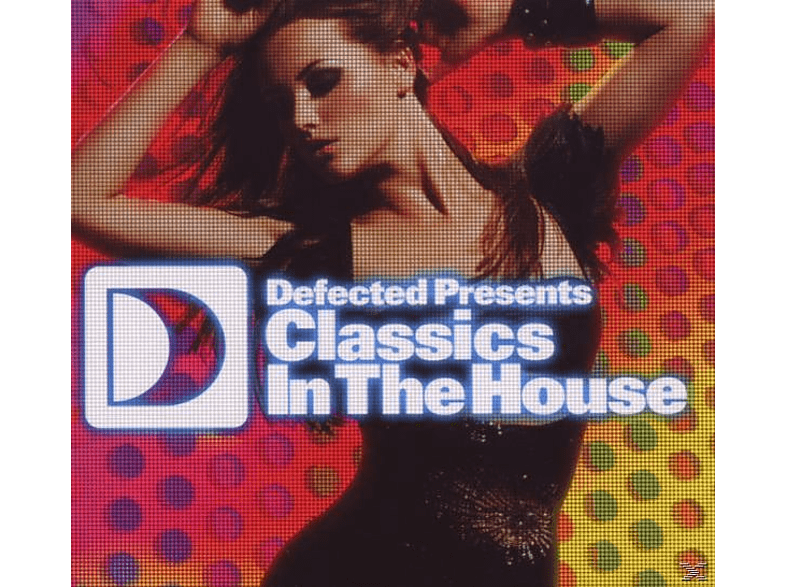 VARIOUS - Defected Presents Classics In The House [CD]