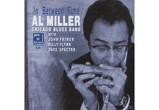 Al Miller Chicago Blues Band - ...In Between Time - (CD)