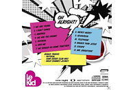 Le Kid - Oh Alright! [CD]