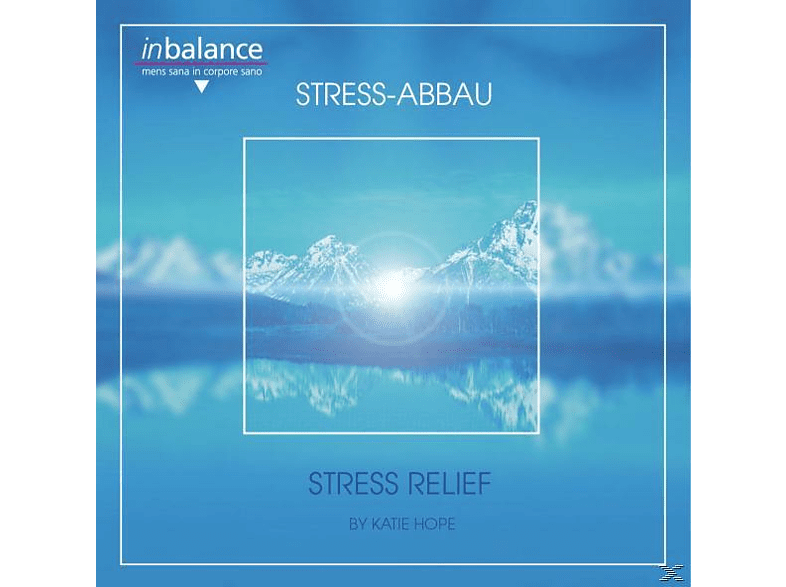 Katie Hope - Stress Relief/Stress Abbau [CD]