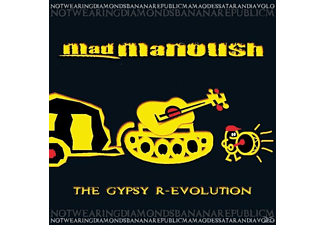 Mad Manoush - The Gypsy R-Evolution - (CD)