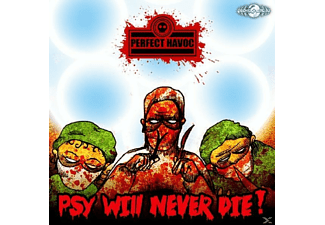 Perfect Havoc - Psy Will Never Die! - (CD)