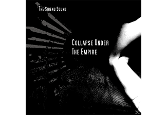 Collapse Under The Empire - The Sirens Sound - (CD)