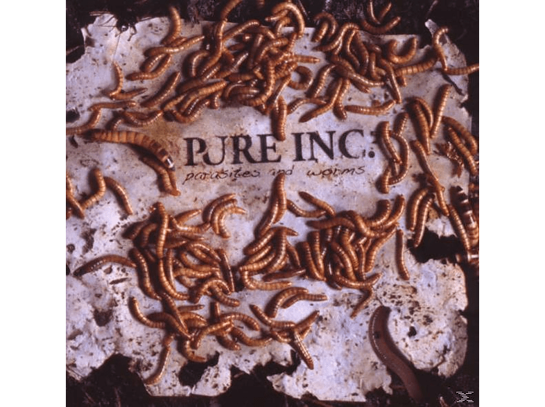 Pure Inc. - Parasites And Worms [CD]
