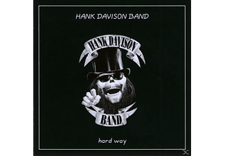 Hank Band Davison - Hard Way - (CD)