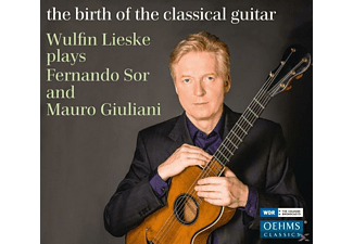 Lieske Wulfin - The Birth Of The Classical Guitar - (CD)