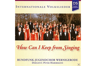 Rundfunk-jugendchor Wernigerode - How Can I Keep From Singing [CD]
