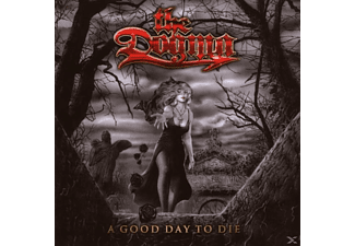 Dogma - A GOOD DAY TO DIE - (CD)