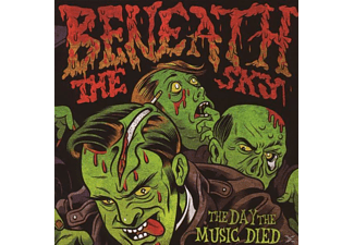 Beneath The Sky - The Day The Music Died - (CD)