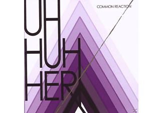 Uh Huh Her - Common Reaction - (CD)