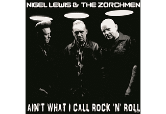 Nigel & The Zorch Men Lewis - Ain't What I Call Rock'n'Roll - (Vinyl)