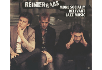 Reinier Baas - More Socialy Relevant Jazz Music - (CD)