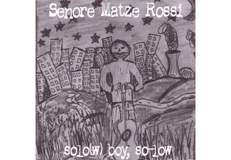 Senore Matze Rossi - Solo(W) Boy-So Low - (CD)