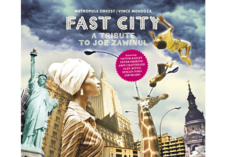 Vince Mendoza / Metropole Orchestra - Fast City-A Tribute To Joe Zawinul - (CD)