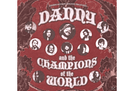 DANNY AND THE CHAMPIONS OF... - Danny and the Champions of the World [CD]