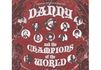 DANNY AND THE CHAMPIONS OF... - Danny and the Champions of the World - (CD)