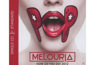 Melouria - How Do You Do!2012 (2-Track) - (5 Zoll Single CD (2-Track))