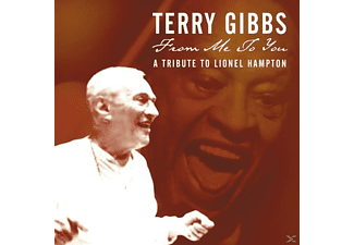 Terry Gibbs - From Me To You: Lionel Hampton Trib - (CD)