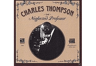 Charles Thompson - Neglected Professor - (CD)