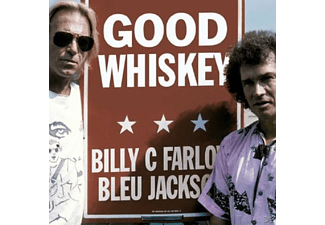 Farlow,Billy & Jackson,Bleu - Good Whiskey - (CD)