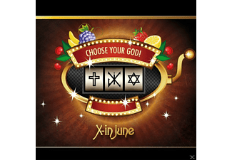 X-in June - Chosse your God! - (CD)