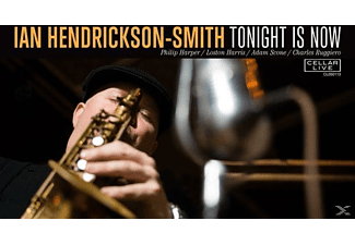 Hendrickson-smith Ian - Tonight Is Now - (CD)