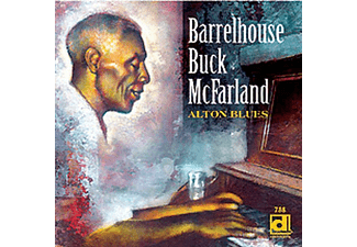 Barrelhouse Buck Mcfarland - Alton Blues - (CD)