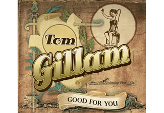Tom Gillam - Good For You - (CD)