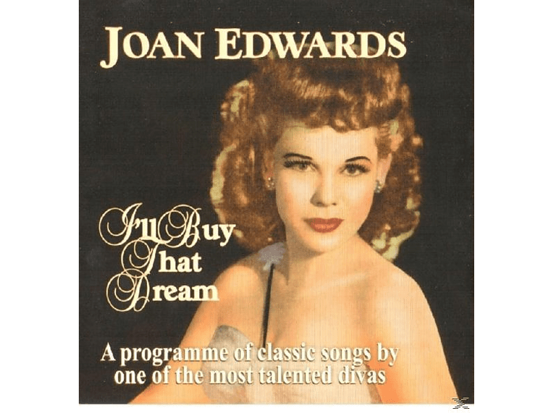 Joan Edwards - I'll Buy That Dream [CD]