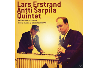 Lars Erstrand, The Antti Sarpila Quintet - Jazz On The Platform - (CD)
